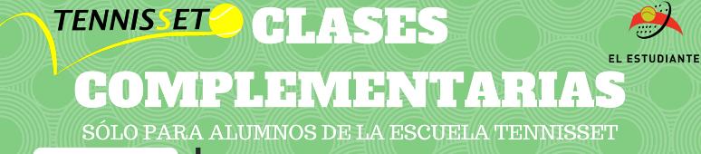 CLASES COMPLEMENTARIAS – ESCUELA DE TENIS –